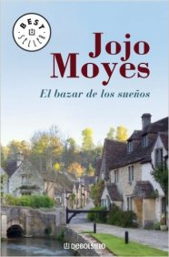 El bazar de los sueños Jojo Moyes