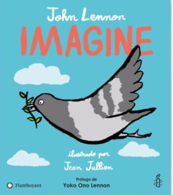 [Infantil] [Recomendaciones literarias] Imagine, de Editorial Flamboyant.