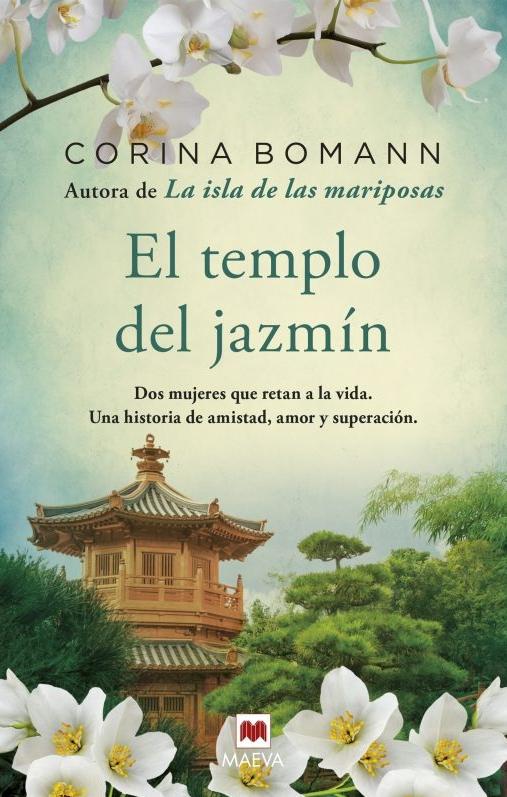 [Reseña] [#LibroRecomendado] El templo del jazmín, de CorinaBomann.