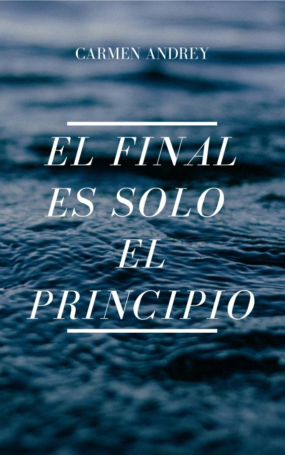 [Relato] El final es solo elprincipio