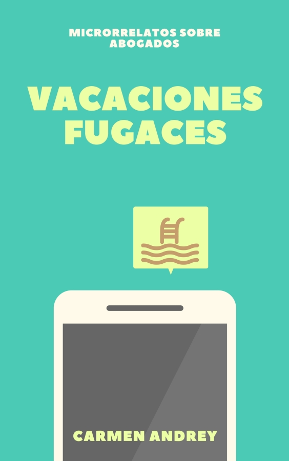 [Microrrelatos sobre abogados] Vacacionesfugaces