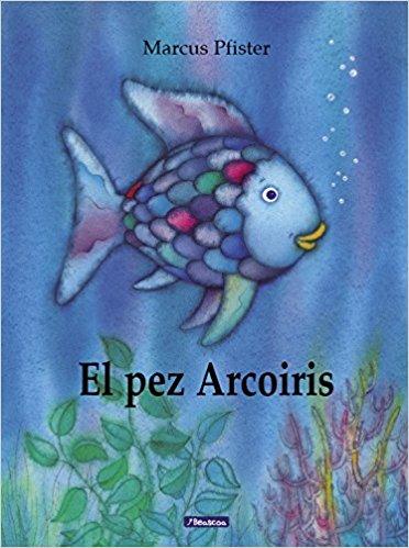 [Infantil] El pez Arcoiris. MarcusPfister.