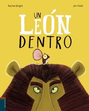 [Infantil] [Recomendaciones] Un león dentro. EditorialEdelvives.
