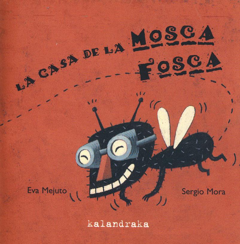 [Infantil y Juvenil]] #LibroRecomendado. La casa de la moscafosca.