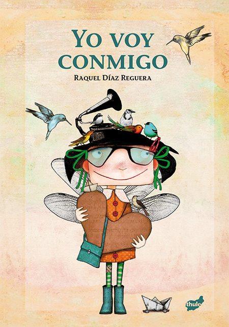 [Infantil y Juvenil] Yo voy conmigo, de Raquel DíazReguera.