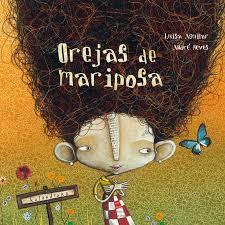 [Infantil y Juvenil] Orejas de mariposa. EditorialKalandraka.