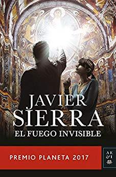 [Reseñas] El fuego invisible, de JavierSierra.