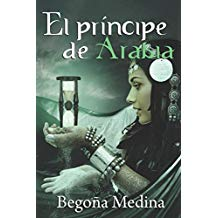 [Reseñas] El príncipe de Arabia, de BegoñaMedina.