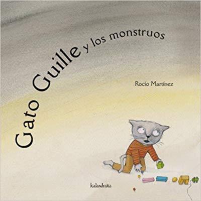 [Infantil y Juvenil] Gato Guille y los monstruos. EditorialKalandraka.