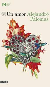 [Reseña] Un amor, de AlejandroPalomas.