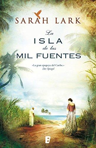 [Reseñas] La isla de las mil fuentes, de Sarah Lark. BilogíaJamaica.