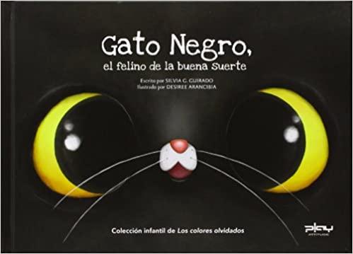 [Infantil y Juvenil] Gato negro, el felino de la buenasuerte.