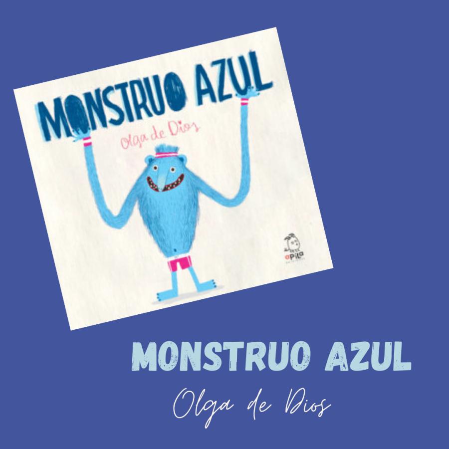 [Infantil y Juvenil] Monstruo Azul, de Olga deDios.