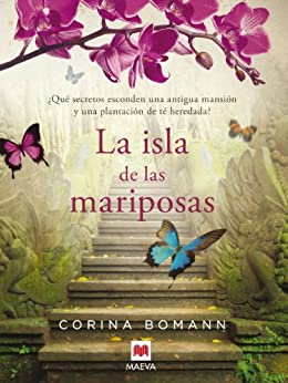 [Reseñas] #QuéLeer La isla de las mariposas, de CorinaBomann.